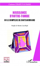 Naissance d'outre tombe ou le complexe de Chateaubriand - A S I H V I F